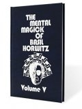 The Mental Magick of Basil Horwitz Vol 5 by Basil Horwitz