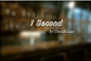 1 Second by David Luu (Instant Download)