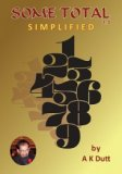 Some Total Simplified 2.0 by A.K. Dutt