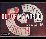 OUT OF MY WORLD By Joseph B. (Instant Download)