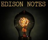 Edison Notes by Steve Wachner (Instant Download)