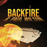 Backfire by R. Paul Wilson (Card Not Included)