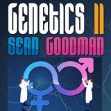 Genetics II by Sean Goodman