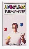 Juggling Step by Step by Dave Finnigan
