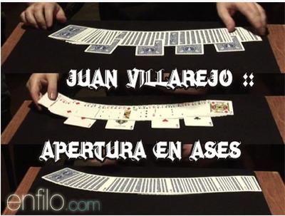 Apertura en Ases by Juan Villarejo : newdlmagicstore