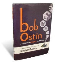 Bob Ostin A Lifetime of Magical Inventions by Stephen Tucker